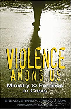 Violence Among Us: Ministry to Families in Crisis 9780817015152