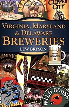 Virginia, Maryland & Delaware Breweries 9780811732154
