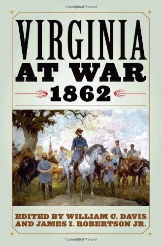 Virginia at War, 1862 9780813124285
