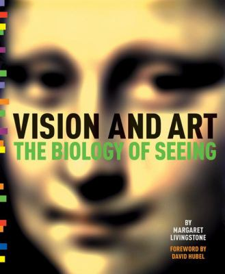 Vision and Art: The Biology of Seeing 9780810995543