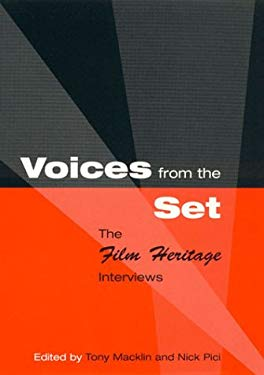 Voices from the Set: The Film Heritage Interviews 9780810837959