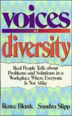 Voices of Diversity: Real People Talk about Problems and Solutions in a Workplace Where Everyone Is Not Alike 9780814402177