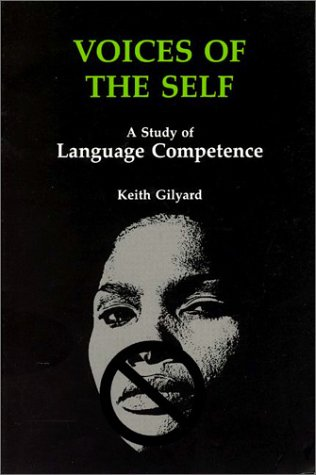 Voices of the Self: A Study of Language Competence 9780814322253