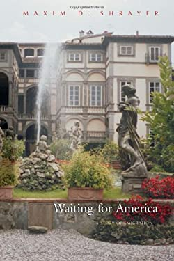 Waiting for America: A Story of Emigration 9780815609971
