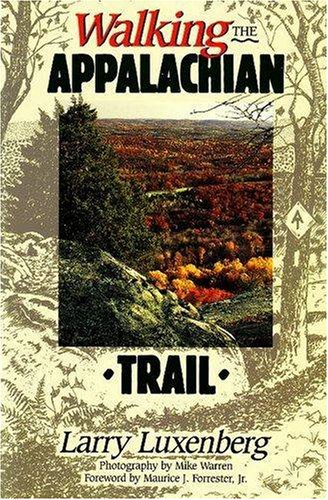 Walking the Appalachian Trail 9780811730952
