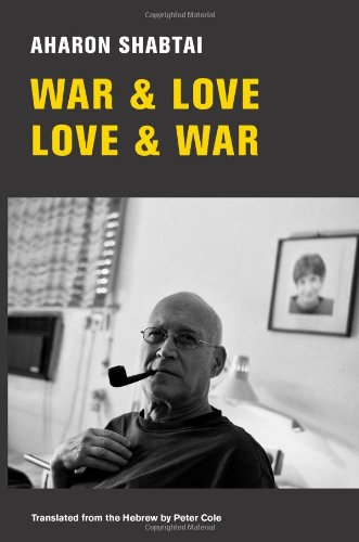 War & Love, Love & War: New and Selected Poems 9780811218900