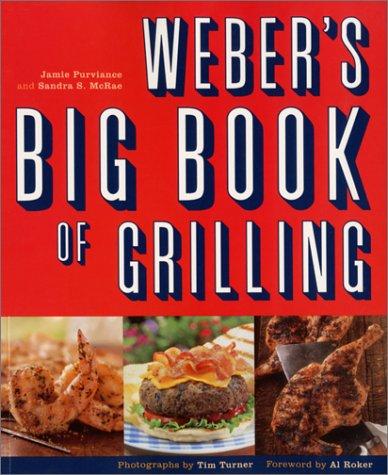 Weber's Big Book of Grilling 9780811831970