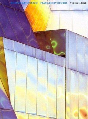 Weisman Art Museum Frank Gehry Designs the Building 9780816645046