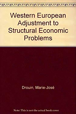 Western European Adjustment to Structural Economic Problems 9780819165275