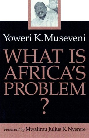 What Is Africa's Problem 9780816632787