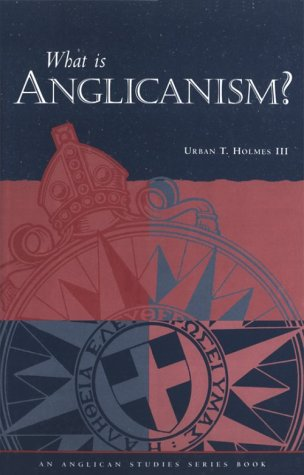 What Is Anglicanism? 9780819212955