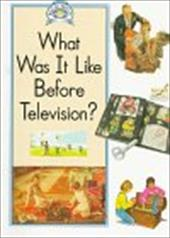 What Was It Like Before Television?