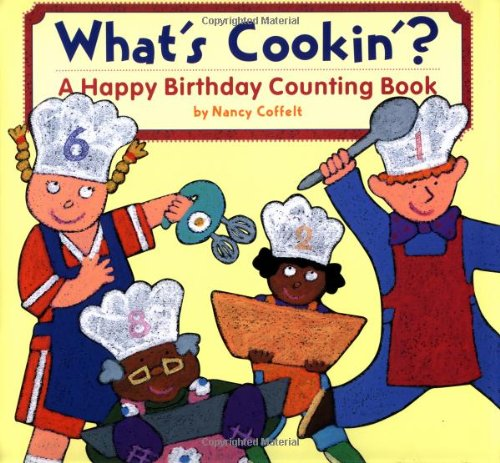 What's Cookin'?: A Happy Birthday Counting Book 9780811835619