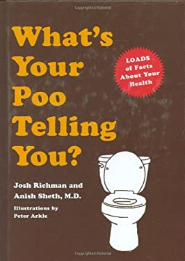 What's Your Poo Telling You? 9780811857826