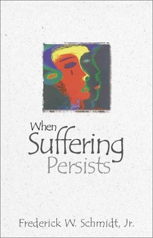 When Suffering Persists 9780819218292