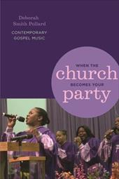 When the Church Becomes Your Party: Contemporary Gospel Music 3434767