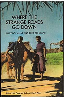 Where the Strange Roads Go Down 9780816512737