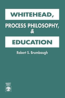 Whitehead, Process Philosophy, and Education 9780819184849