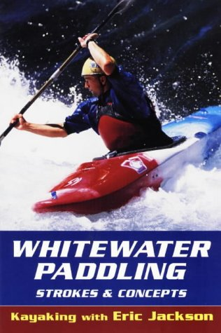 Whitewater Paddling 9780811729970