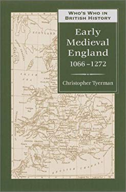 Who's Who in Early Medieval England: 1066-1272 9780811716376