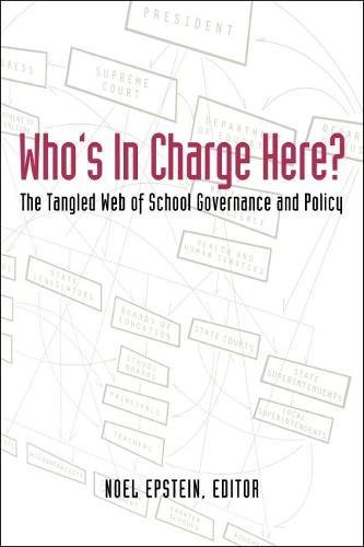 Who's in Charge Here?: The Tangled Web of School Governance and Policy 9780815724728