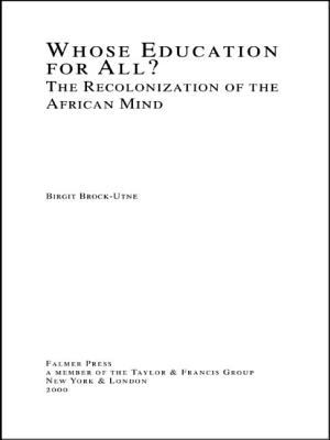 Whose Education for All?: The Recolonization of the African Mind 9780815334781