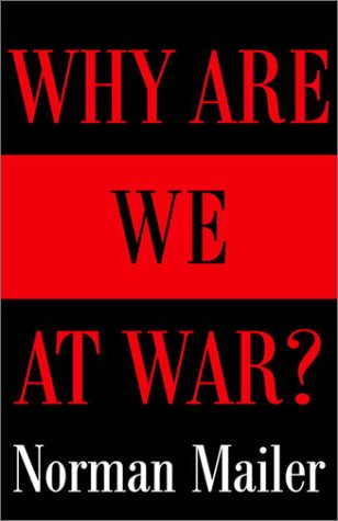 Why Are We at War? 9780812971118