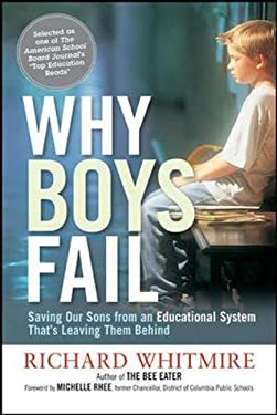 Why Boys Fail: Saving Our Sons from an Educational System That's Leaving Them Behind 9780814420171