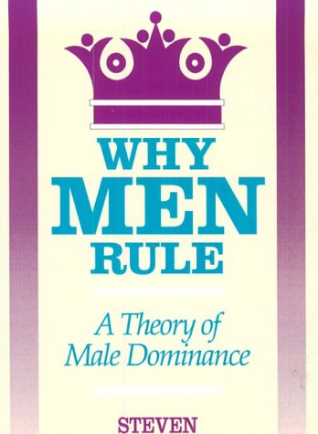 Why Men Rule: A Theory of Male Dominance 9780812692372