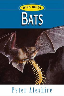 Bats: Wild Guide 9780811736435