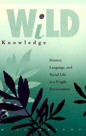 Wild Knowledge 9780816620517