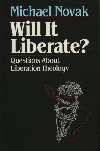 Will It Liberate ?: Questions about Liberation Theology 9780819180605