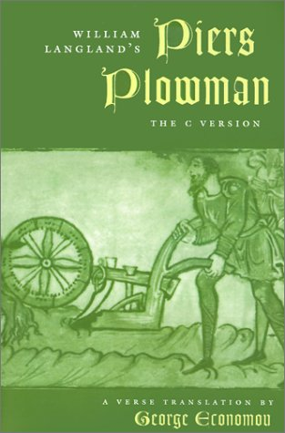 William Langland's Piers Plowman: The C Version - Langland, William / Economou, George D.