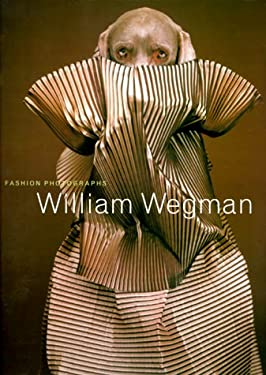 William Wegman Fashion Photographs 9780810929449