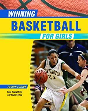 Winning Basketball for Girls 9780816077601