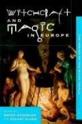 Witchcraft and Magic in Europe, Volume 4: The Period of the Witch Trials 9780812217872