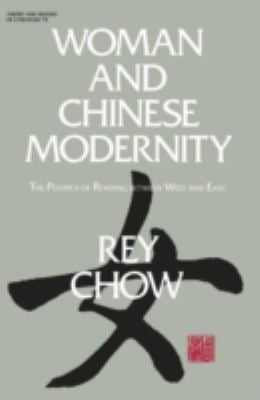Woman and Chinese Modernity 9780816618712