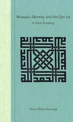 Woman's Identity and the Qur'an: A New Reading 9780813027852