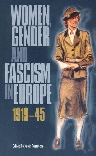 Women, Gender and Fascism in Europe, 1919-45 9780813533087