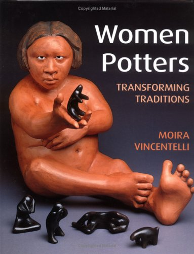 Women Potters: Transforming Traditions 9780813533810