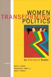 Women Transforming Politics: An Alternative Reader 3441256