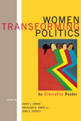 Women Transforming Politics: An Alternative Reader 9780814715574