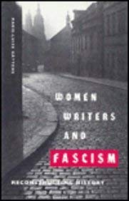 Women Writers and Fascism: Reconstructing History 9780813014012