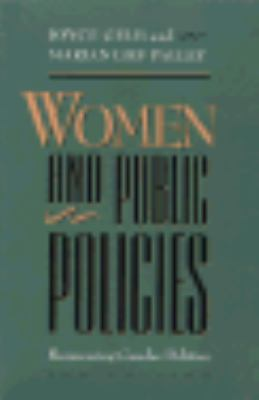 Women and Public Policies Women and Public Policies: Reassessing Gender Politics Reassessing Gender Politics 9780813916958