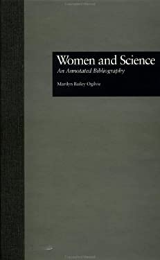 Women and Science: An Annotated Bibliography 9780815309291