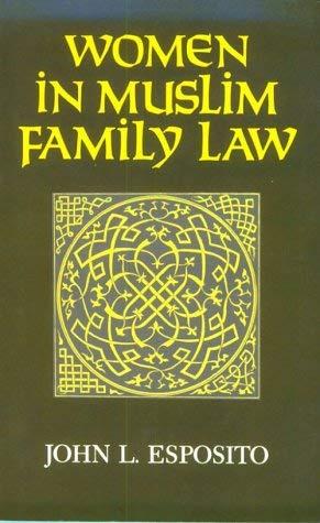 Women in Muslim Family Law 9780815622789