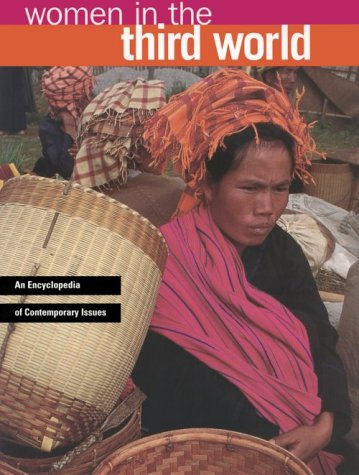 Women in the Third World: An Encyclopedia of Contemporary Issues 9780815301509