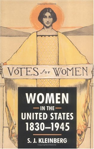 Women in the United States, 1830-1945 9780813527291