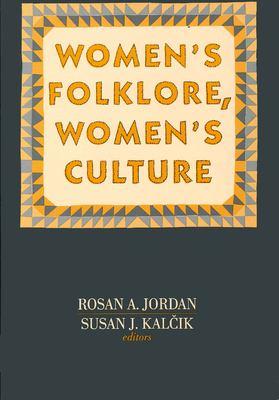 Women's Folklore, Women's Culture 9780812212068