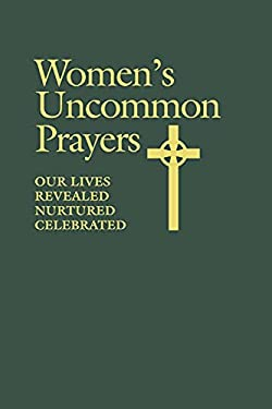Women's Uncommon Prayers 9780819218643